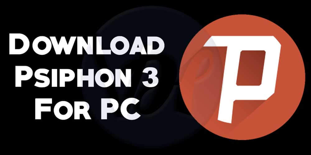 psiphon 3 free download for android